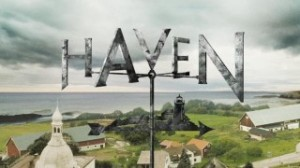 HAVEN Sneak Peeks and Video Clips