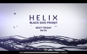 Holy Screaming Monkeys Batman!  HELIX Black Goo Friday Marathon from 6am -6pm