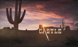 "Castle: Teasing 7×07 ""Once Upon a Time in the West"" – **SPOILERS**"