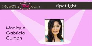 Nice Girls Spotlight: Monique Gabriela Curnen