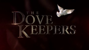 Mini-Series Introduction: The Dovekeepers